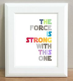 Star Wars Typography Print Nursery Children Gift WALL ART The Force 8x10 COLOUR