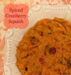 Post image for Recipe: Spiced Cranberry Squash from Real Food Forager Real Food Recipes, Diet Recipes, Healthy Recipes, Veggie Recipes, Delicious Recipes, Fermented Foods, Clean Eating Recipes, Meals, Dinners