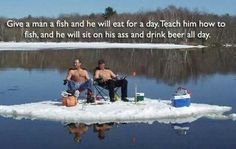 Ah, Michigan men and their fishing. Here are two rocket scientists waiting for bass season to start.  In February.