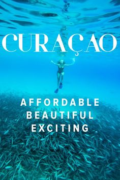 Curacao: Often Overlooked Never Underrated
