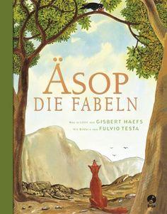 Die Fabeln: Neu erzählt von Gisbert Haefs (Boje.)