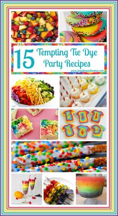15 Tempting Tie Dye Recipes #rainbow #tiedye #partyfood #salad #dessert #fruit #jugglingactmama