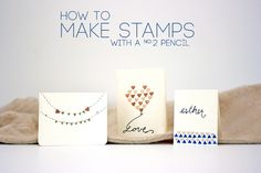 How to make stamps with a no. 2 pencil
