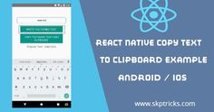 React Native Copy Text to Clipboard Example