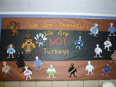 Disguise a turkey. The students LOOOVE doing this! :)