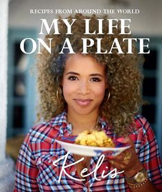 Saucy Singer and Le Cordon Bleu-certified chef Kelis is releasing her first cookbook, My Life on a Plate, on September 28 via Kyle Books . My Cookbook, Cookbook Recipes, Cookbook Shelf, Chickpea Fritters, Salted Potatoes, Kitchen Games, Le Cordon Bleu, Thing 1, Rezepte