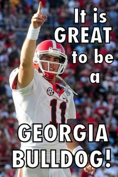 It's Great To Be A Georgia Bulldog