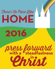 "Young Women in Excellence ""There's No Place Like Home"" 2016 Theme Poster"