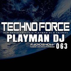 Playman DJ – #063 TechnoForce RadioShow (19.March.2015) 11. September, September 2014, Chicago Loop, Dragon, Music, Musica, Musik, Muziek, Music Activities