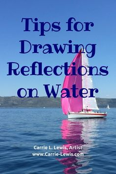 Tips for Drawing Reflections on Water