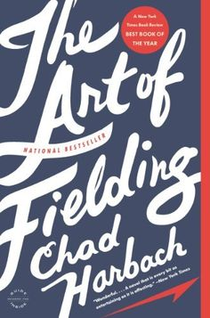 The Art of Fielding: A Novel, http://www.amazon.com/dp/B004QZ9PE2/ref=cm_sw_r_pi_awdm_sEmivb01G0NNP