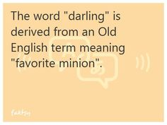Darling= favorite minion.  Teeheehee!