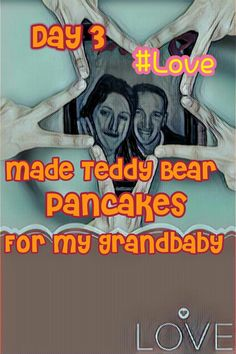 "Day 3 of my commitment to #Love❤ gave me the chance to give my grandbabyboy teddy bear pancakes for breakfast on his birthday. Oh the joy to hear him say. ""Oh Mema, you love me so much!"" and yes I love you to the moon and back honey ❤💚💜💙💛 xoxoxo"