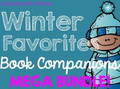 Winter Favorites Book Study/Book Companion MEGA Bundle Pack {The Hat, The Mitten, Frozen Noses, The Jacket I Wear in the Snow}