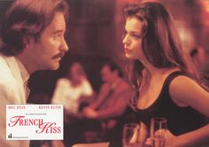 """French """"goddess"""" Kate's fiance Charlie leaves her for French Kiss Film, Kevin Kline, Sophie's Choice, I Love Him, My Love, Meg Ryan, Romantic Movies, I Movie, Handsome"""
