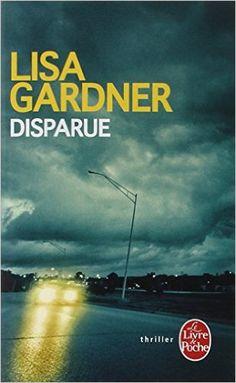 DISPARUE Amazon.com LISA GARDNER Books Pierce, Lus, Marche,