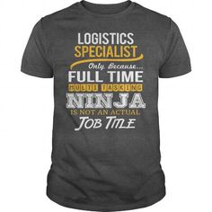 Awesome Tee For Logistics Specialist T Shirts, Hoodies. Get it now ==► https://www.sunfrog.com/LifeStyle/Awesome-Tee-For-Logistics-Specialist-123827872-Dark-Grey-Guys.html?57074 $22.99