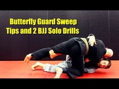 Butterfly Guard Sweep Tips and 2 BJJ Solo Drills - YouTube