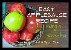 Teaching 2 and 3 Year Olds: Easy Recipe for Applesauce