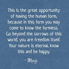 The wisdom of Mooji - The great opportunity
