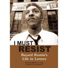 Bayard Rustin's Life in Letters