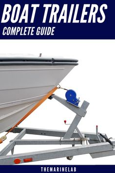 Boat Trailers - A Complete Guide for Beginner Boaters - The Marine Lab Jon Boat Trailer, Trailer Tires, Fishing Boats, Walleye Fishing, Boat Wiring, Boat Cleaning, Towing Vehicle, Boating Tips, Aluminum Trailer