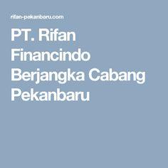 PT. Rifan Financindo Berjangka Cabang Pekanbaru