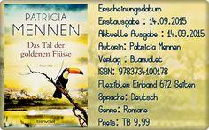 """Leserattes Bücherwelt: [Rezension] """"Das Tal der goldenen Flüsse"""" Patricia..."""