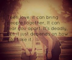 Quotes & Sayings & Phrases » Teenager Quotes About Life And Love