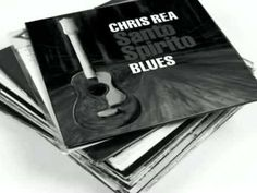 CHRIS REA - WHERE THE BLUES COME FROM LYRICS