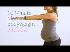 10 Minute Mommy Bodyweight Workout | Nourish Move Love