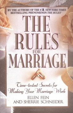 The Rules for Marriage: Time-Tested Secrets for Making Your Marriage Work! I can't wait to read this book!