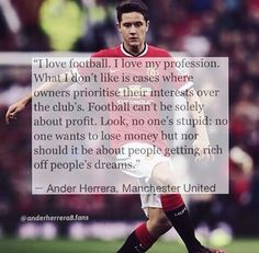 #Soccer #Quotes - #AnderHerrera Soccer Quotes, Lost Money, Prioritize, Baseball Cards, My Love, My Boo, Football Quotes