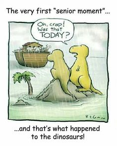 That's what happened to dinosaurs