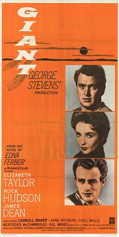 GIANT (1955) - Elizabeth Taylor - Rock Hudson - James Dean - Carroll Baker - Jane Withers - Chill Wills - Mercedes McCambridge - Sal Mineo - Based on the novel by Edna Ferber - Produced & Directed by George Stevens - Warner Bros. - Insert Movie Poster