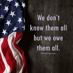 Appreciation for all our military members - past & present.
