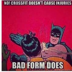 """No! CrossFit doesn't cause injuries, bad form does!"" #Crossfit #Humour"