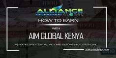 This is how to earn with AIM Global Kenya. You will learn in this post how to make 48,000 KES potential income per week to per day.