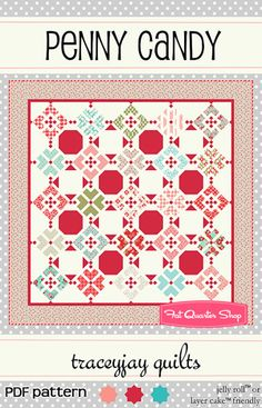 Penny Candy Downloadable PDF Quilt Pattern Traceyjay Quilts