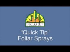 Commercial Hydroponic Quick Tip: Foliar Sprays - YouTube- Today, Dr. Nate Storey of Bright Agrotech, discusses nutrient supplementation with foliar sprays. If you're struggling with potassium, magnesium, calcium or iron deficiencies, you may want to consider a foliar spray.  Learn more http://brightagrotech.com/category/aquaponics/nutrients/