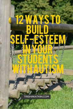 12 Ways to Build Self-Esteem in Your Students with Autism — Trisha Katkin Check it out and while you are there, sign up for my free course on teaching social stories. Start managing behavior now!