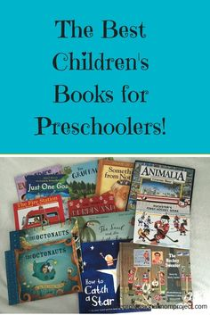 A Collection of the Best Children's Books for Preschoolers and Toddlers from www.theprofessionalmomproject.com