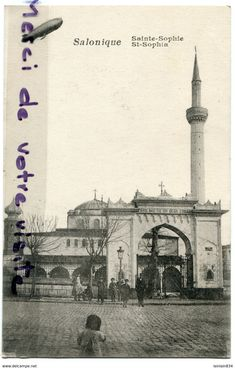 Delcampe - Online auctions for collectors Sainte Sophie, Greece History, Thessaloniki, Macedonia, One And Only, Daydream, Taj Mahal, Ottoman, Auction