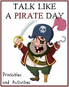International Talk Like a Pirate Day Children's Activity Ideas - printables, diy crafts, recipes, party supplies, and activities for kids
