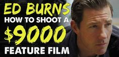 How to shoot a feature film for $9000