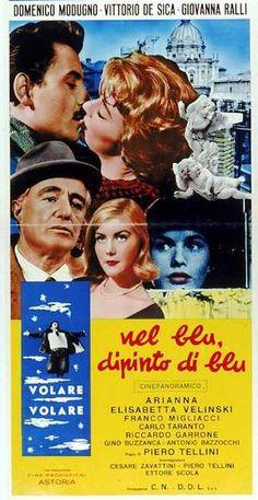 Nel blu dipinto di blu (1959) Director: Piero Tellini. Cast: Domenico Modugno, Giovanna Ralli