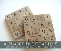 Use popular alphabet tiles to create adorable and personalized coasters, perfect for home.