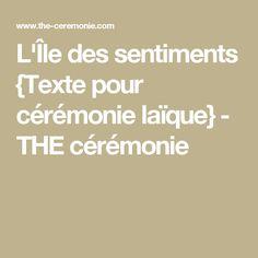 L'Île des sentiments {Texte pour cérémonie laïque} - THE cérémonie