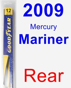 Rear Wiper Blade for 2009 Mercury Mariner - Rear