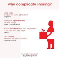 Why complicate sharing - Buy Nothing New - www.buynothingnew.nl #ontdekwatjehebt #bnnm12